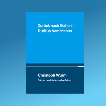 Zurück nach Gallien – Rutilius Namatianus2